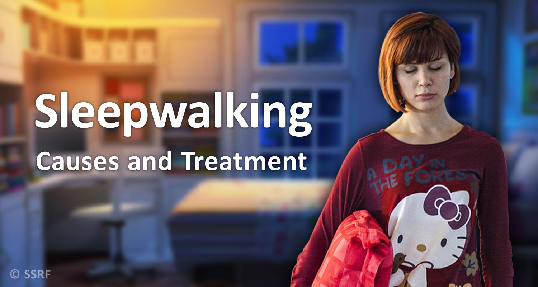 What causes sleepwalking ?